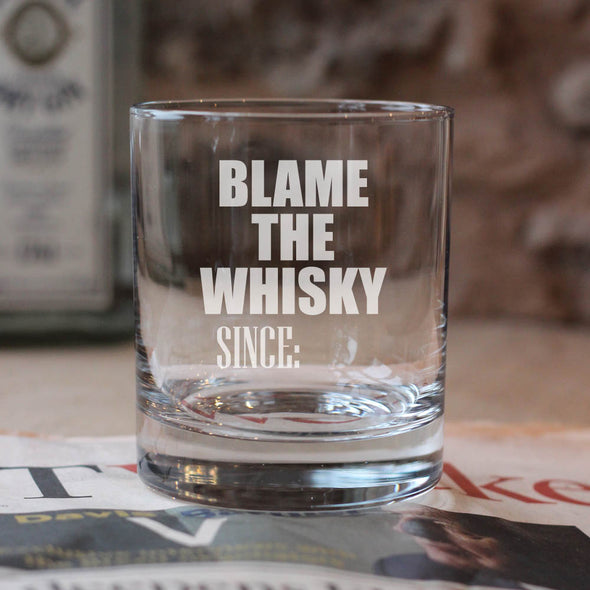 Personalised Blame the Whisky Glass Tumbler