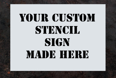Personalised Sign Stencil (A6-A1) - PersonalisedGoodies.co.uk