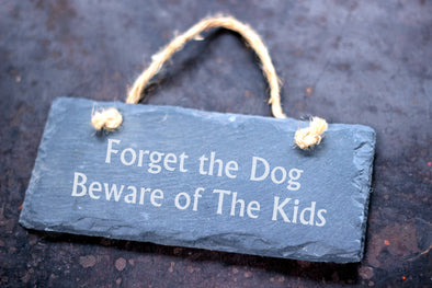 Beware of the Kids Slate Sign - PersonalisedGoodies.co.uk
