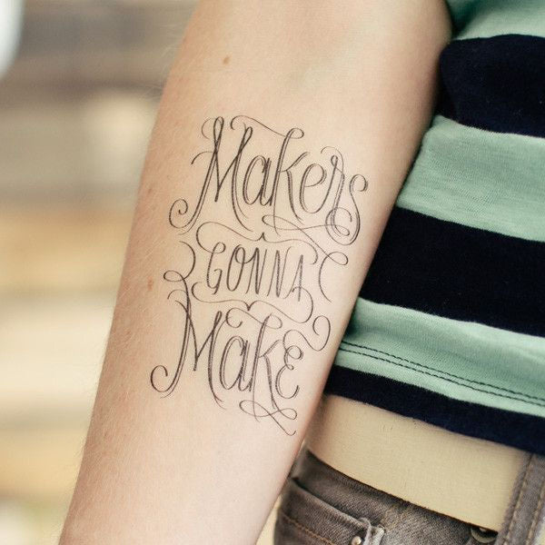 Tattly Makers Gonna Make Geçici Dövme