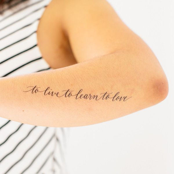Tattly To Live To Learn To Love Geçici Dövme