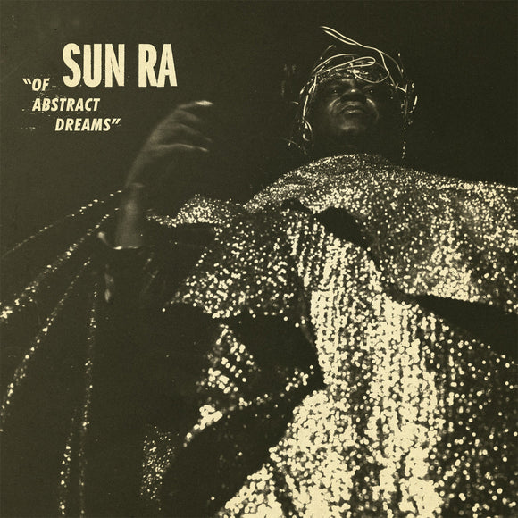 Sun Ra - OF ABSTRACT DREAMS LP - MeMe Antenna