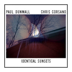 ESP-Disk' : Paul Dunmall & Chris Corsano - Identical Sunsets LP - MeMe Antenna