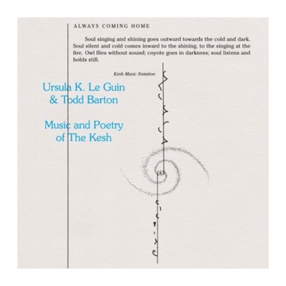Ursula K. Le Guin & Todd Barton - Music and Poetry of The Kesh LP - MeMe Antenna