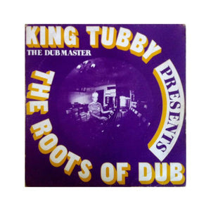 King Tubby - The Roots of Dub LP - MeMe Antenna