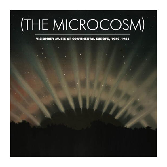 V/A - The Microcosm: Visionary Music of Continental Europe, 1970-1986 3LP - MeMe Antenna