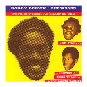 Barry Brown / Showcase - Midnight Rock at Channel One - MeMe Antenna