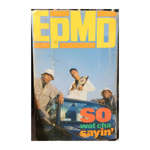 EPMD - So Whatcha Sayin' (cassette) - MeMe Antenna