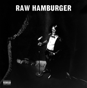 Hamburger, Neil - Raw Hamburger (Cassette) - MeMe Antenna