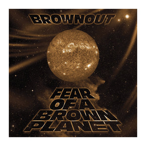 Brownout - Fear Of A Brown Planet Cassette - MeMe Antenna