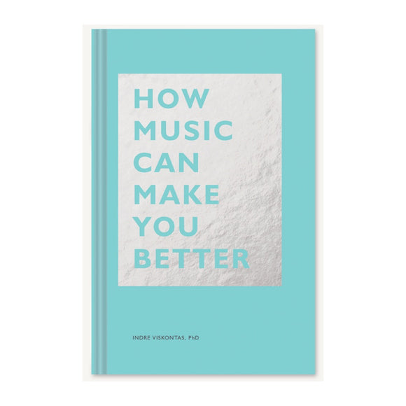 How Music Can Make You Better - MeMe Antenna