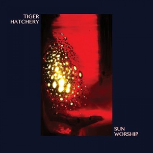Tiger Hatchery - Sun Worship LP - MeMe Antenna