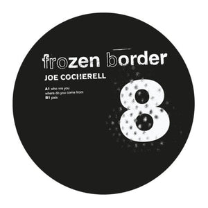 Joe Cocherell: Who Are You Where Do You Come From Frozen Border - MeMe Antenna