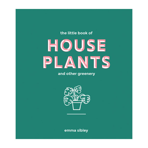 Little Book of House Plants and Other Greenery - MeMe Antenna