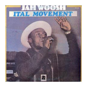 Jah Woosh - Ital Movement - MeMe Antenna