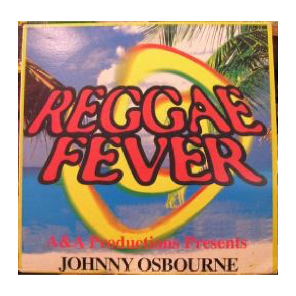 Johnny Osbourne - Reggae Fever - MeMe Antenna