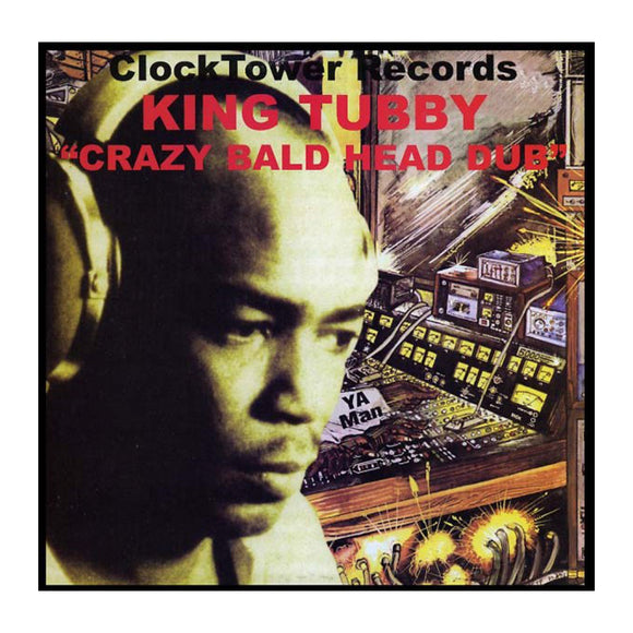 King Tubby - Crazy Bald Head Dub LP - MeMe Antenna