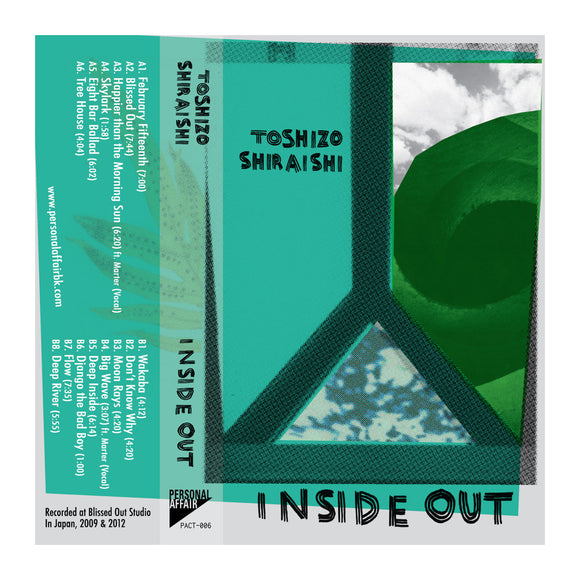 Cassette PACT-006 - Toshizo Shiraishi: Inside Out - MeMe Antenna