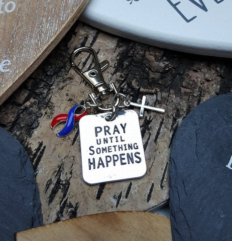RB-6 CHD Awareness Congenital Heart Defects Pray Until Something Happens Keychain For Men/Women