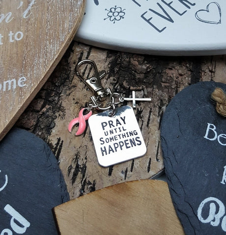 PI-3 Breast Cancer Chemo Gift Mastectomy Survivor Awareness Pray Until Something Happens Keychain