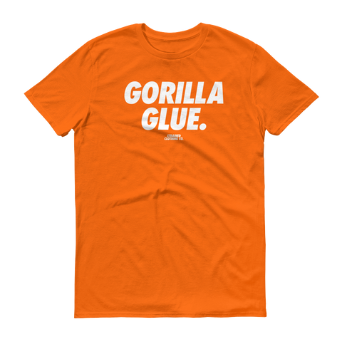 Gorilla Glue T-Shirt