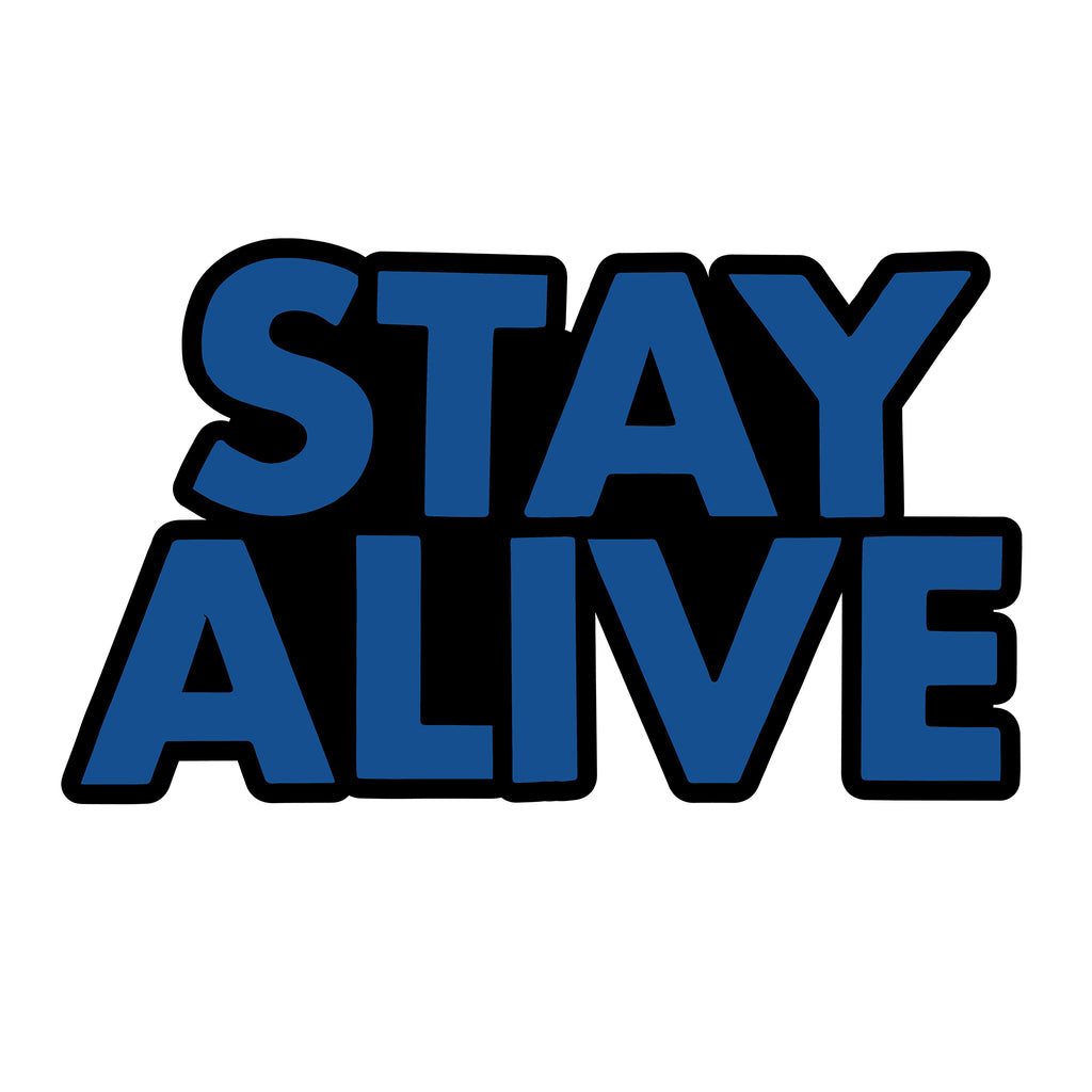 Stay Alive Enamel Pin