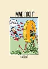 Mad Rich: On Point - Mounted Canvas