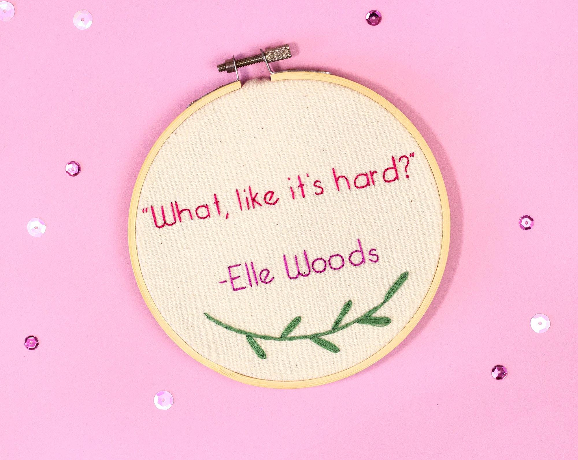 Elle Woods Quote, Legally Blonde - The Femme Bohemian