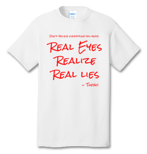 Real Eyes Realize Real Lies Tupac RED EDITION 100% Cotton Tee Shirt #A001