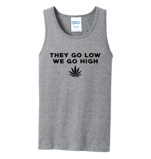 They Go Low We Go High Men's Tank Top #D002