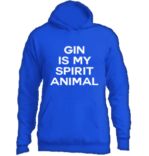 Gin Is My Spirit Animal Hoodie #E002