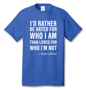 I'd Rather Kurt Cobain 100% Cotton Tee Shirt #K002
