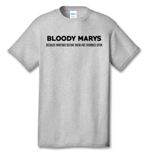 BLOODY MARYS 100% Cotton Tee Shirt #S003