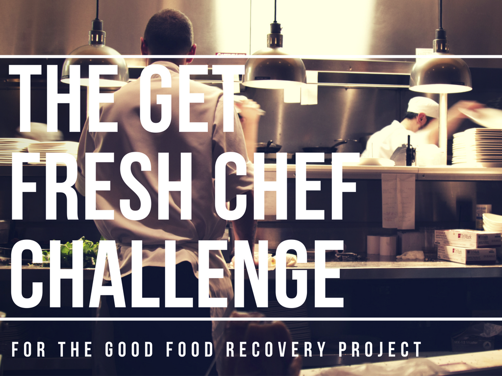 The Get Fresh Chef Challenge