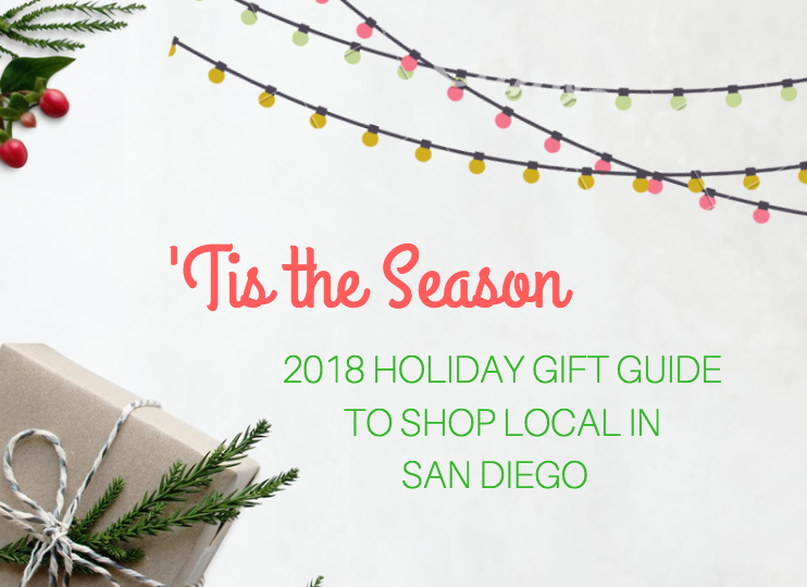 Shop Local Gift Guide: 'Tis The Season & Shop Your Favorite Local Brands in San Diego