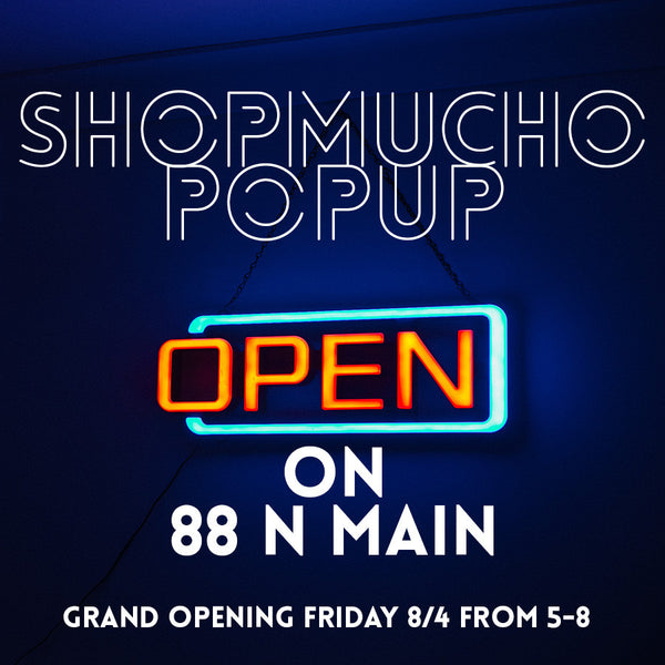 ShopMucho month long popup shop in August
