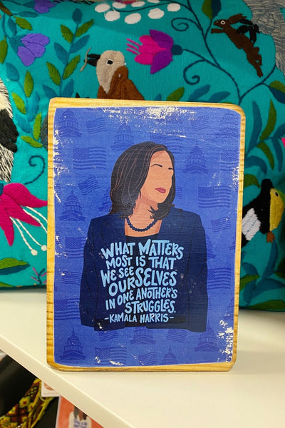 ShopMucho Kamala Harris Quote - Wood Art