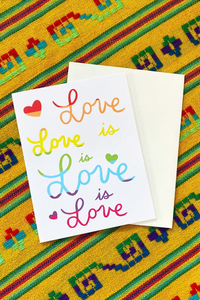 ShopMucho Love is Love is Love Greeting Card