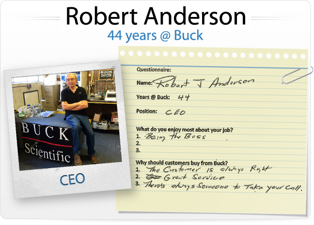 Robert Anderson (44 years @ Buck, CEO)