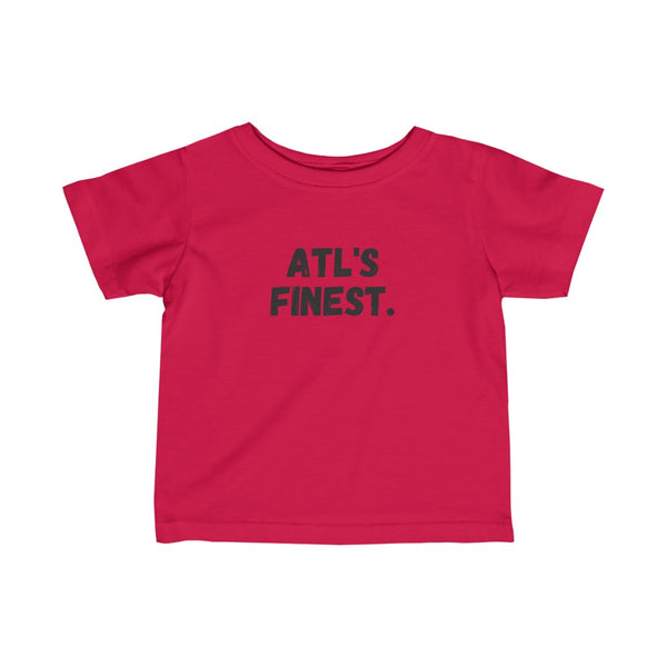 ATL's Finest Infant Tee