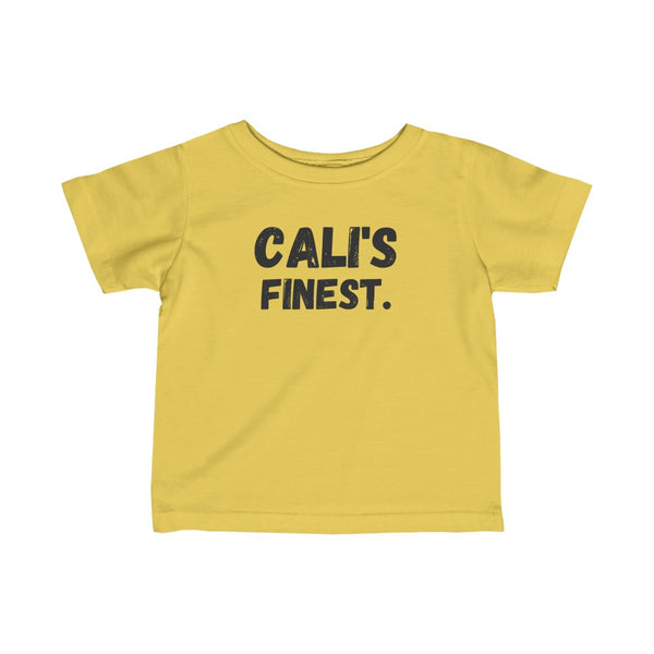 Cali's Finest Infant Tee