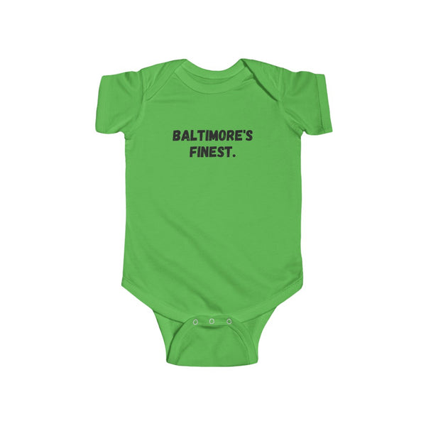 Baltimore's Finest Onesie