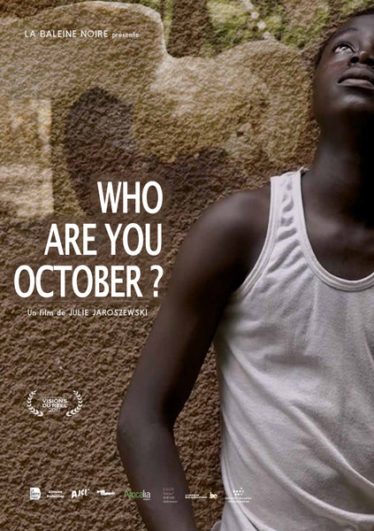 Who Are You October?
