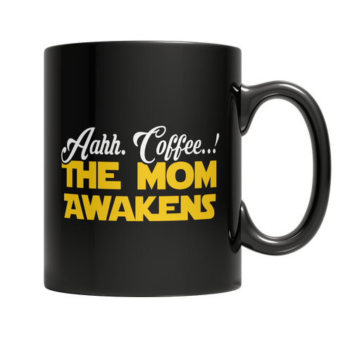 Aahh. Coffee..! The Mom Awakens