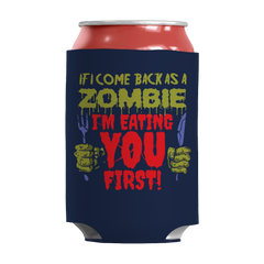 If I Come Back as a Zombie I'm Eating You First!