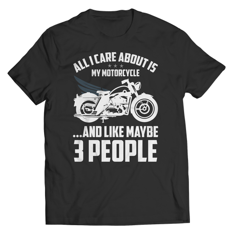 All I Care About Is My Motorcycle... And Like Maybe 3 People