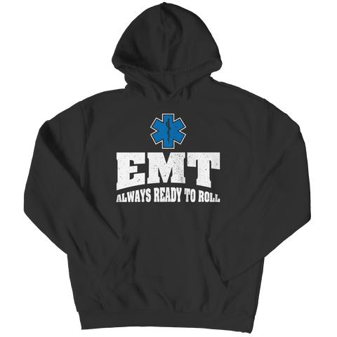 EMT - Always Ready to Roll