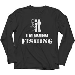 F*ck It - I'm Going Fishing