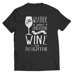 The Weather Outside Is Frightful but the Wine Is So Delightful