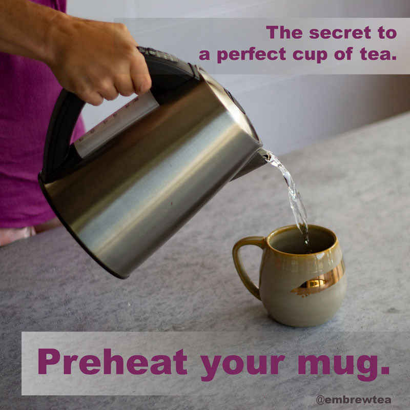 The Secret To Perfect Hot-Brewed Tea: Preheat Your Cup